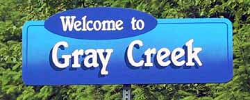 Welcome to Gray Creek